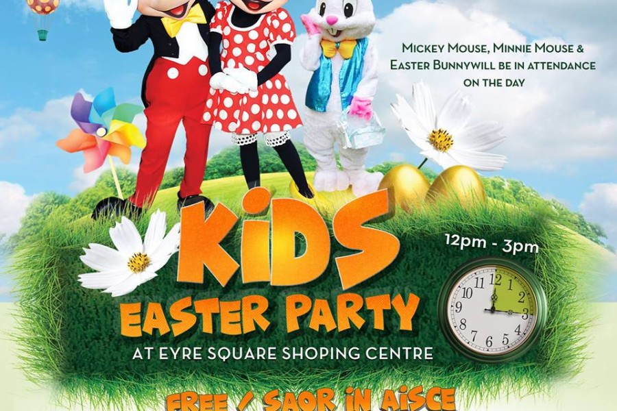 Eyre Square Shopping Centre – Easter Party 31st March 2018
