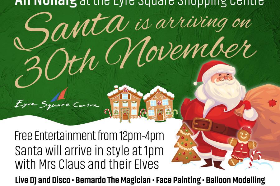 Santa Arrival 30th November 2019