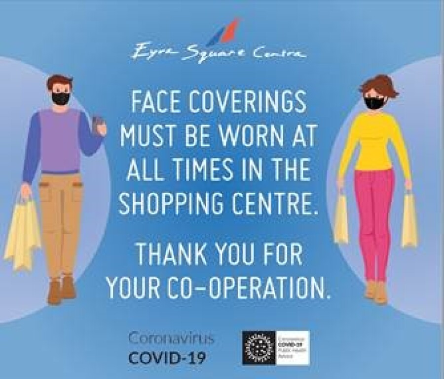 Face Coverings in Eyre Square Shopping Centre