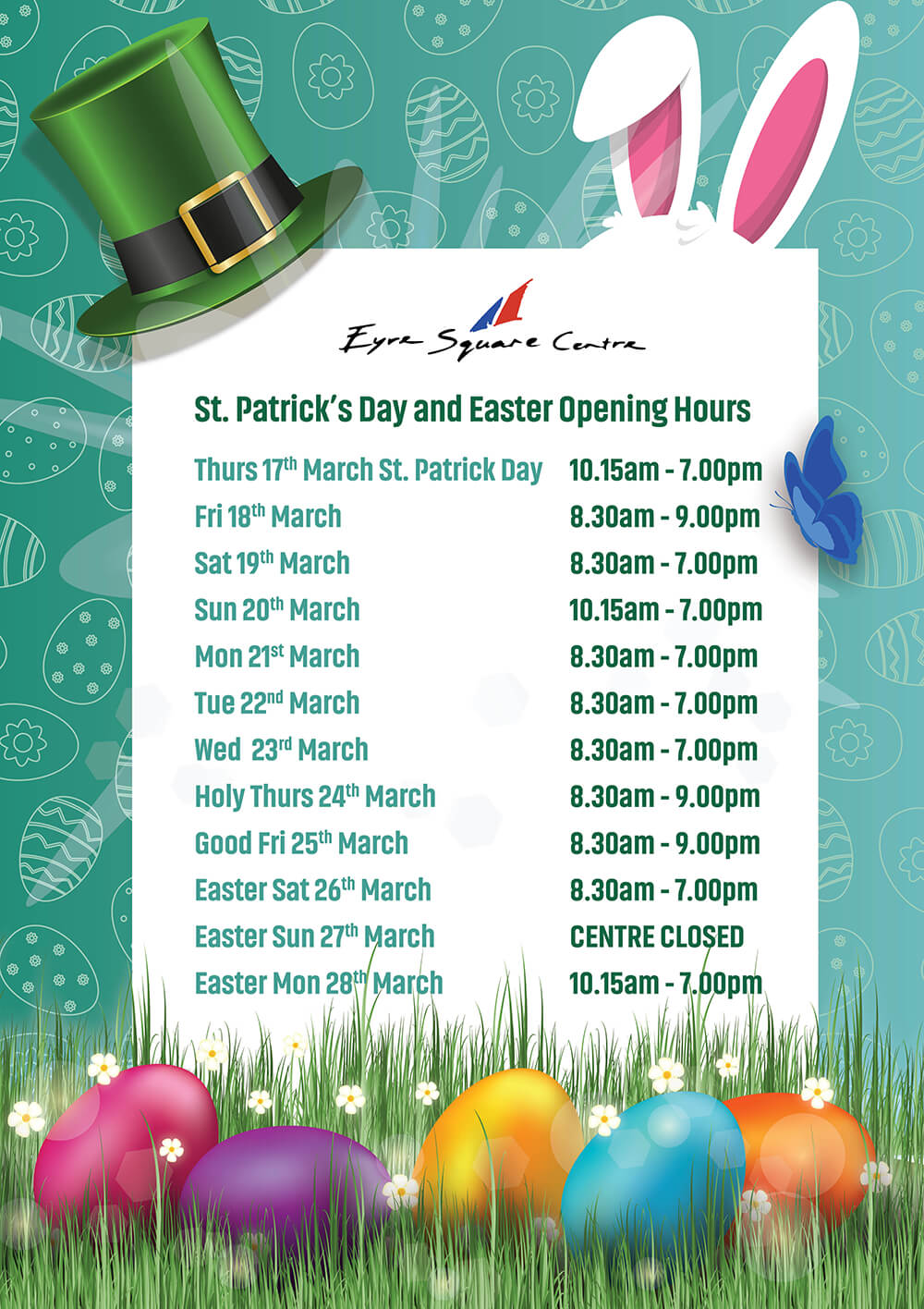 EyreSQ_A1_Opening Hours_St Patrick_Easter